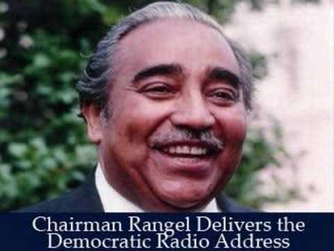 Chairman Charles Rangel Delivers Democratic Radio Address