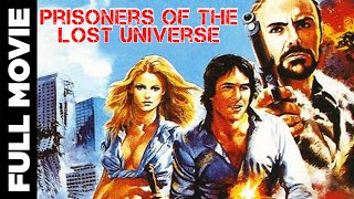 Prisoners Of The Lost Universe (1983) | English Action Movie | Richard Hatch, Kay Lenz | Eng Subs