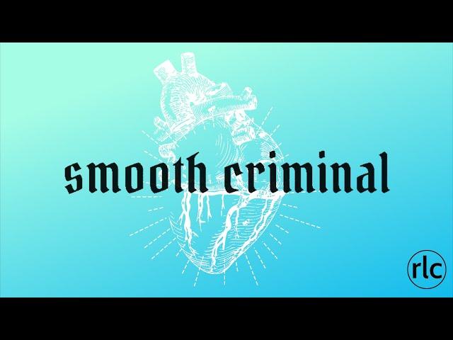 REAL LIFE CHURCH  SMOOTH CRIMINAL - ANGER
