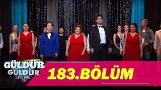 Güldür Güldür Show 183.Bölüm (Tek Parça Full HD)