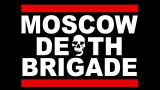 Moscow Death Brigade - Papers, Please!