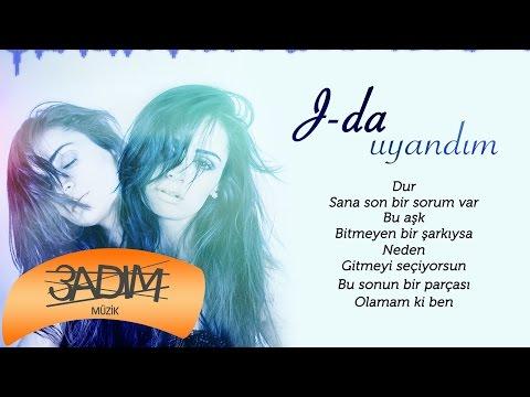 J-Da  -  Uyandım ( Official Lyric Video )