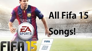 Fifa 15 Demo Mix - All songs