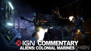 "IGN Plays Aliens: Colonial Marines PC  - ""I wanted to be wrong!"""