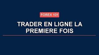 Leçon 5: Trader en ligne la première fois