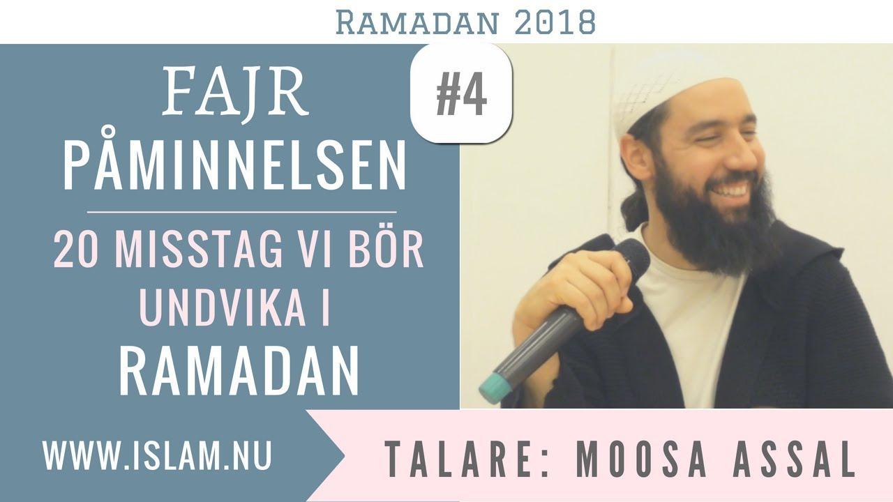 Fajr Påminnelse #4 | 20 misstag vi bör undvika i Ramadan | Moosa Assal