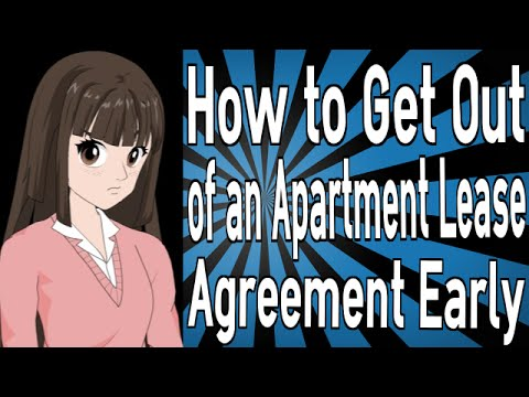 How to Get Out of an Apartment Lease Agreement Early