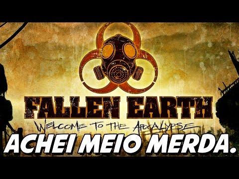 ACHEI MEIO MERDA ESSE JOGO, HEIN – Fallen Earth