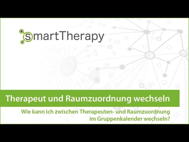 smartTherapy: Therapeut und Raumzordnung im Kalendertermin wechseln