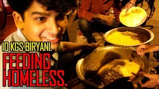 FEEDING HOMELESS IN KALYAN. 10 KGS CHICKEN BIRYANI. #2