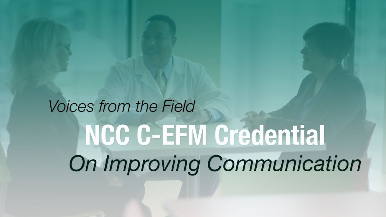 Ncc Electronic Fetal Monitoring Efm Certification On Improving