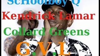 ScHoolboy Q feat Kendrick Lamar - Collard Greens Traduction Française