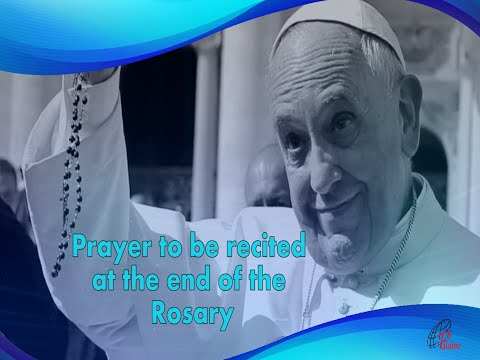 Prayer To Be Said After Rosary Composed By Holy Father Pope Francis. Paulines, India.