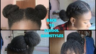 EASY Back to School Hairstyles (NATURAL HAIR)