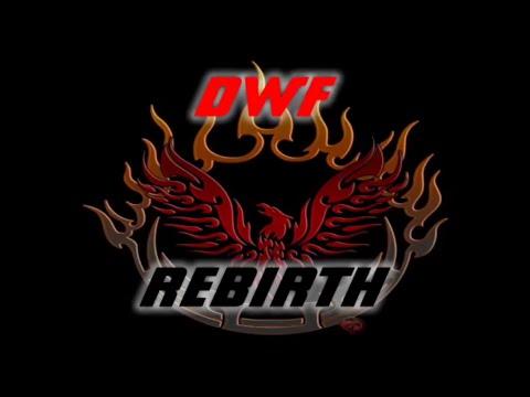 DWF REBIRTH