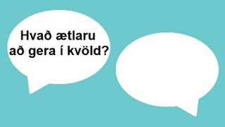Icelandic Lesson #51: What are you doing tonight? - Conversation, Pronunciation