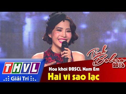 THVL | Tình Bolero 2016 - Tập 9: Hai vì sao lạc - Hoa khôi ĐBSCL Nam Em