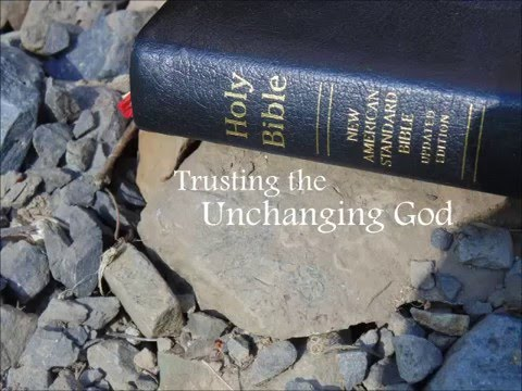 Trusting the Unchanging God