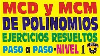 M.C.D. y M.C.M. de Polinomios-Ejercicios Resueltos Paso a Paso-Nivel 1