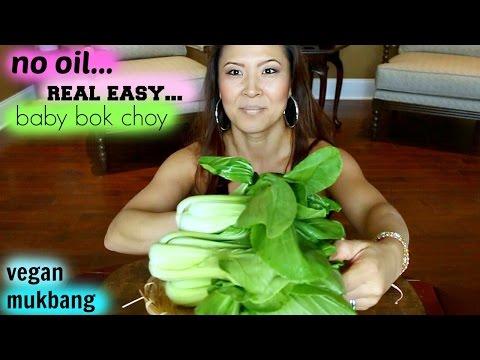 Oil-Free BABY BOK CHOY Recipe & Mukbang