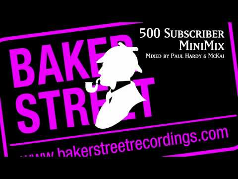 500 Subscriber MiniMix - Mixed By Paul Hardy & McKai - Free House Music