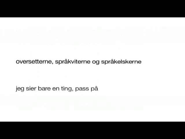 Norsk er et jævlig klønete språk