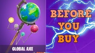 Global Axe - Before You Buy - Fortnite Skins