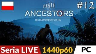 Ancestors: The Humankind Odyssey PL  odc.12 (#12)  Powrót do pierwszej osady  Gameplay po polsku