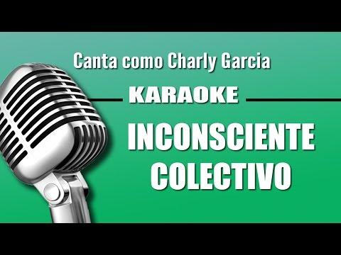 Inconsciente Colectivo - Charly Garcia - Karaoke