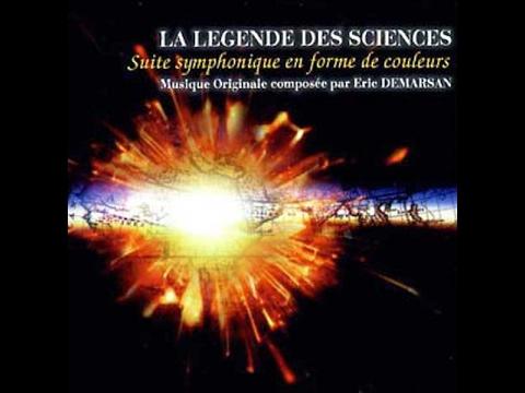 La Légende des Sciences: suite symphonique en forme de couleurs