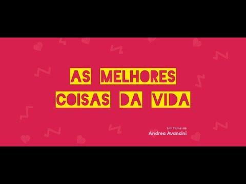 AS MELHORES COISAS DA VIDA – TRAILER