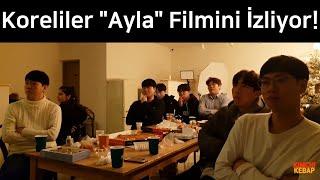 Koreliler \Ayla\ Filmini İzliyor
