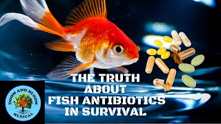 The Truth About Fish Antibiotics in Survival
