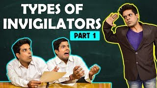 TYPES of INVIGILATORS in EXAM | Boards Special ...