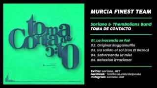 01. LA INOCENCIA SE FUÉ // SORIANO & THEMBOLIANS BAND - TOMA DE CONTACTO