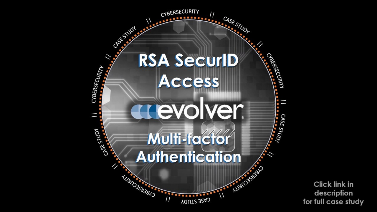 Case Study: Multi-factor authentication using RSA SecurID Access