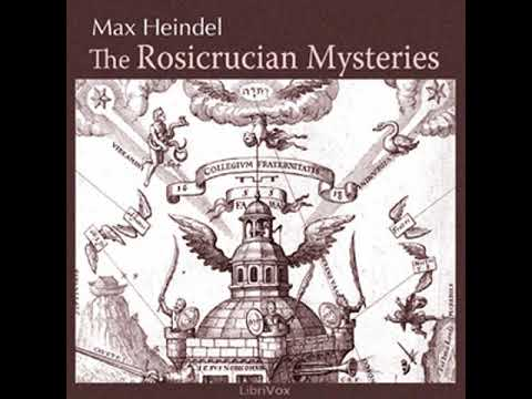 The Rosicrucian Mysteries By Max HEINDEL Read By KirksVoice | Full Audio Book