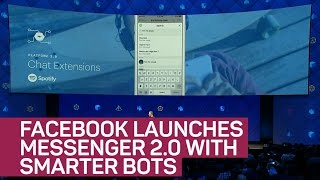 Facebook launches Messenger 2.0 with smarter chatbots (CNET News)