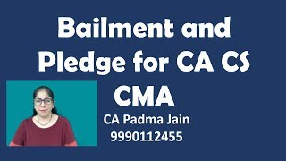 bailment and pledge business law video lectures for bcom ca cpt cpc video classes