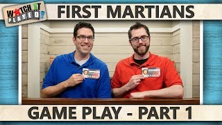 First Martians - Game Play 1
