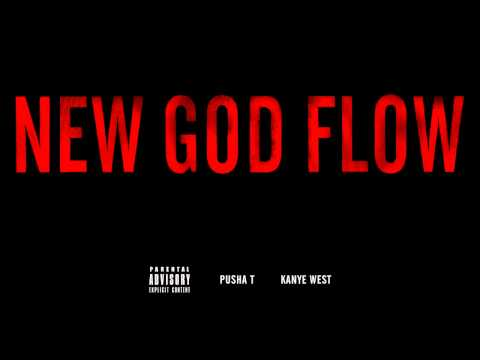 Kanye West - New God Flow ft. Pusha T (Explicit)