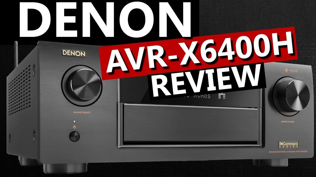 Denon AVR-X6400H Review | Best AV Receiver 2018?