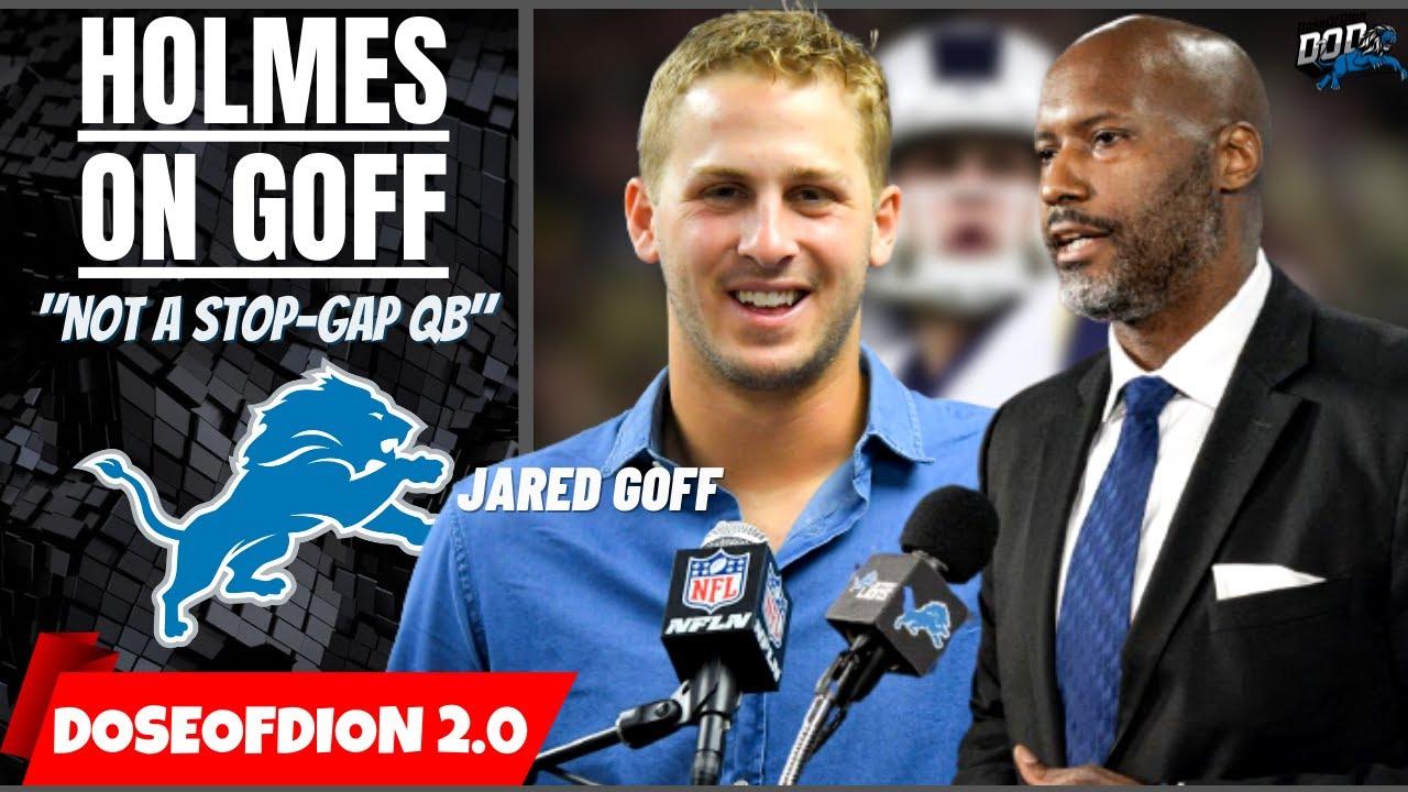 Brad Holmes: Jared Goff Not A Stop Gap QB/ Fresh Start