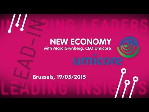 LEAD-IN : New Economy (with Marc Grynberg, CEO Umicore) - 2015