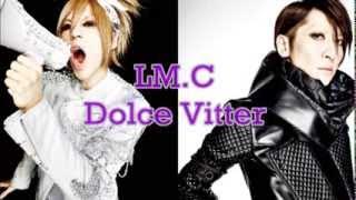 LM.C - Dolce Vitter ( lyrics )