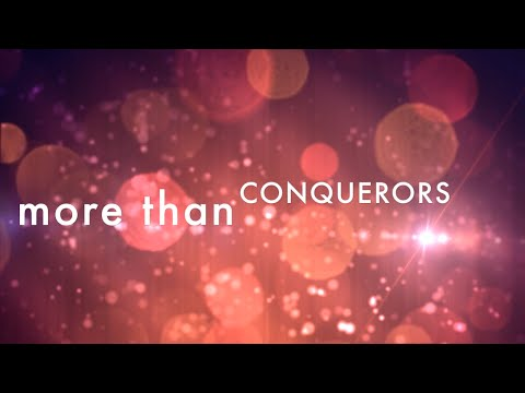 More Than Conquerors w/ lyrics (by Rend Collective)