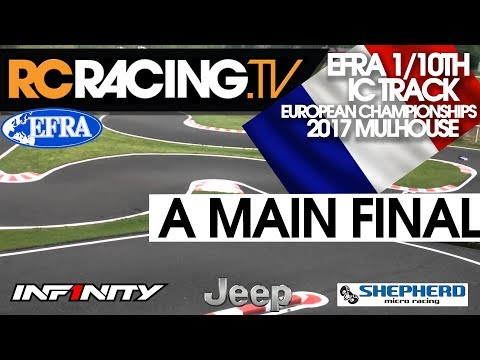 EFRA 1/10th IC Track Euros 2017  - A Main Final