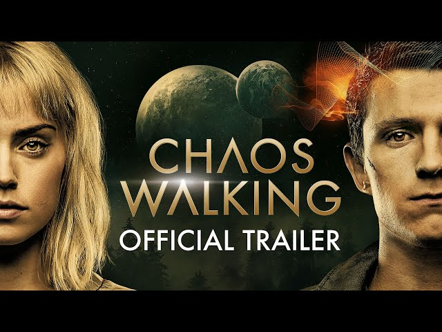 Chaos Walking (2021 Movie) Official Trailer - Daisy Ridley, Tom Holland, Nick Jonas
