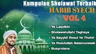KUMPULAN SHOLAWAT HABIB SYECH TERBAIK VOL 4