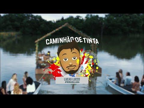 Lucas Lucco - Caminhão de Tinta #DeBoaNaLagoa